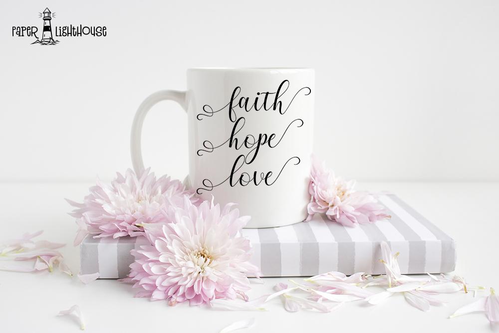 Faith Hope Love svg - Christian cut files, print, iron on example image 2