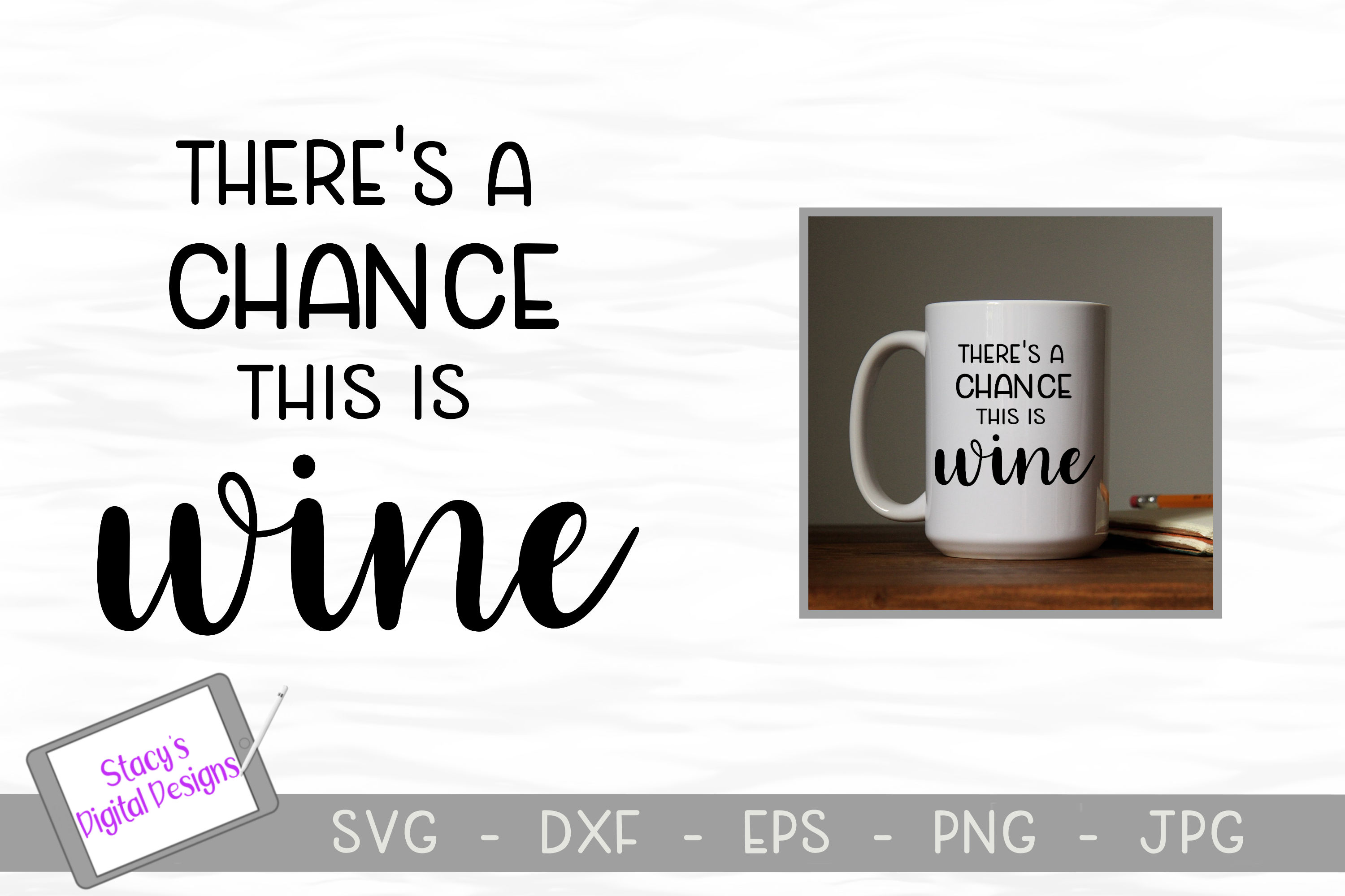 Wine SVG - There's a chance this is wine example image 1