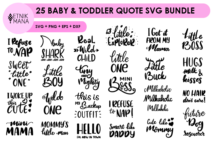 25 Baby & Toddler Quote SVG Bundle example image 1