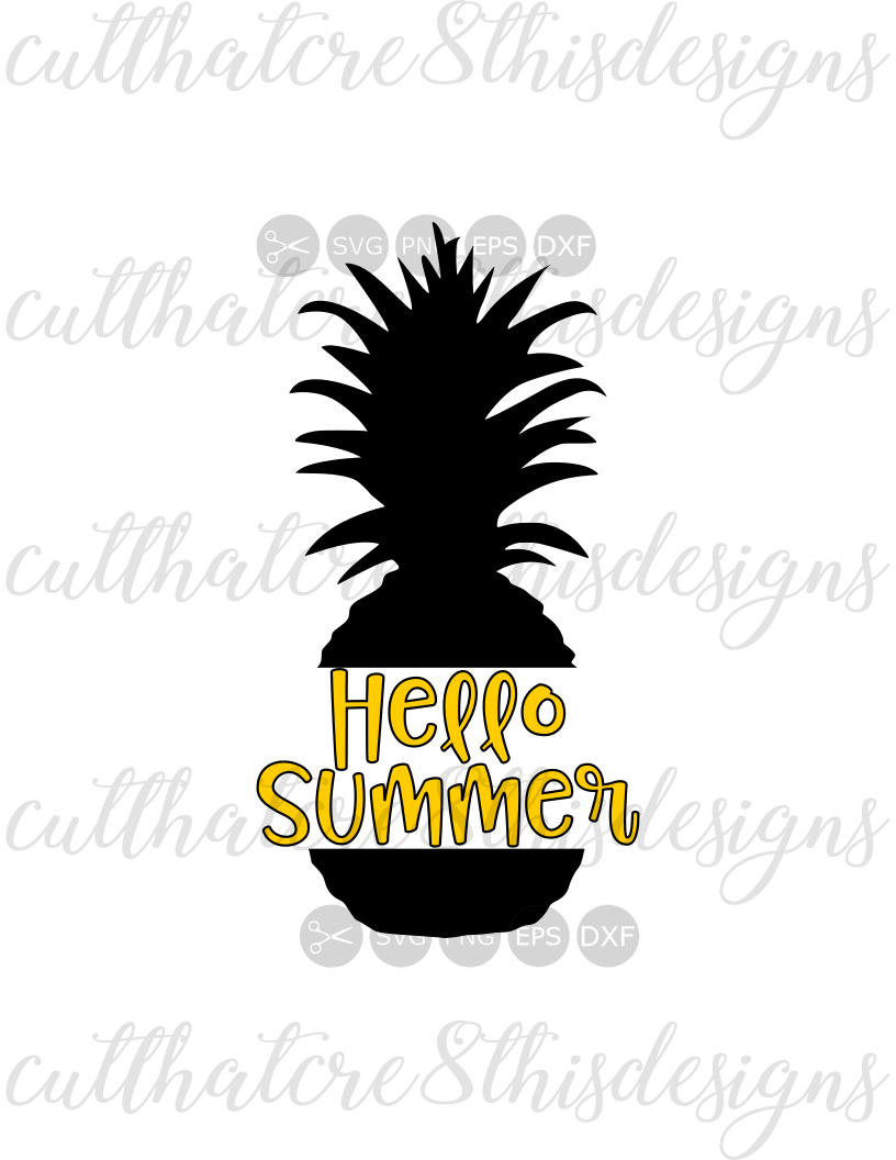 Hello Summer Pineapple Quotes Sayings Cut File Svg Png Eps