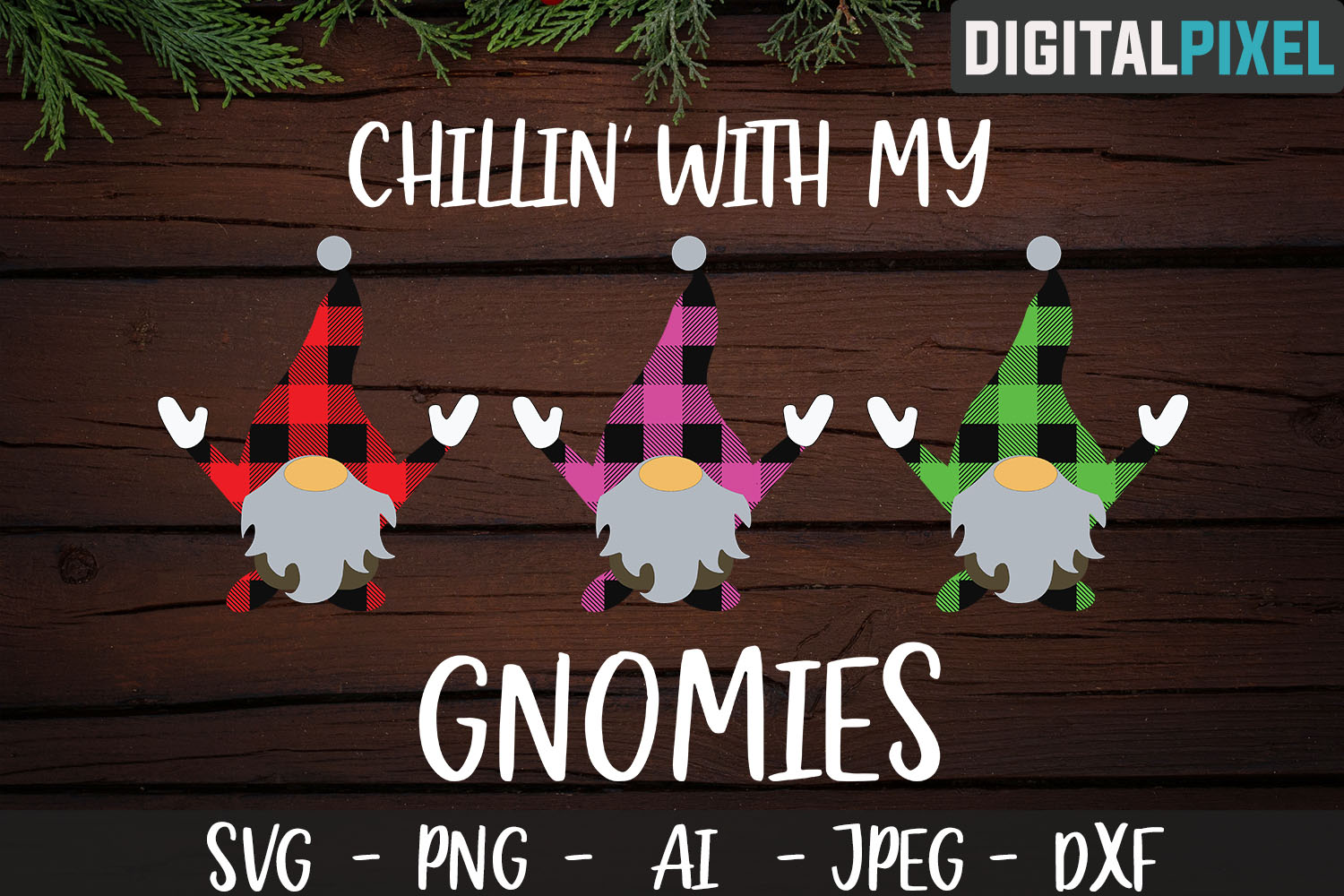 Buffalo Plaid Chillin With My Gnomies SVG PNG JPEG DXF example image 1