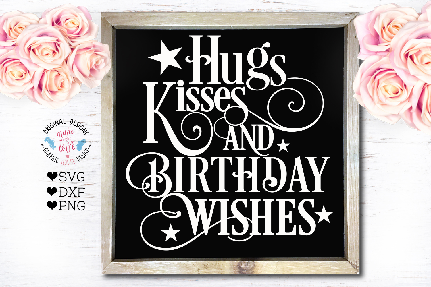 Birthday Cut File - Hugs Kisses and Birthday Wishes example image 1