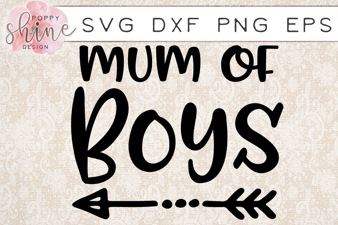 Mum of Boys SVG PNG EPS DXF Cutting Files example image 1