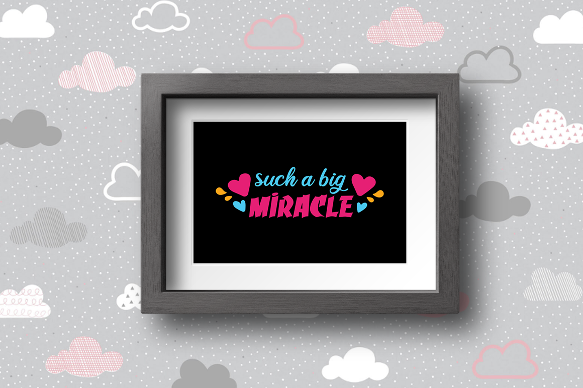 Pregnancy Announcement SVG Cut Files - Such a big miracle example image 2
