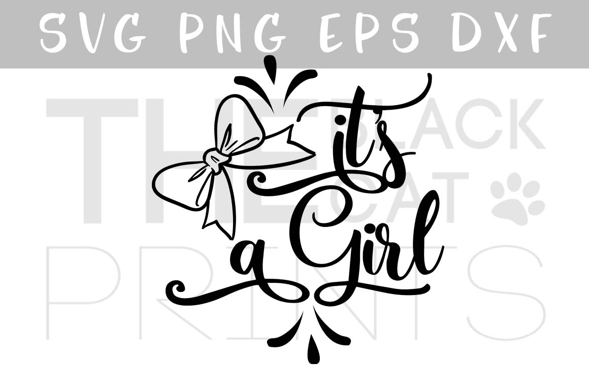 It's a girl with Bow SVG PNG EPS DXF, Baby shower svg example image 1