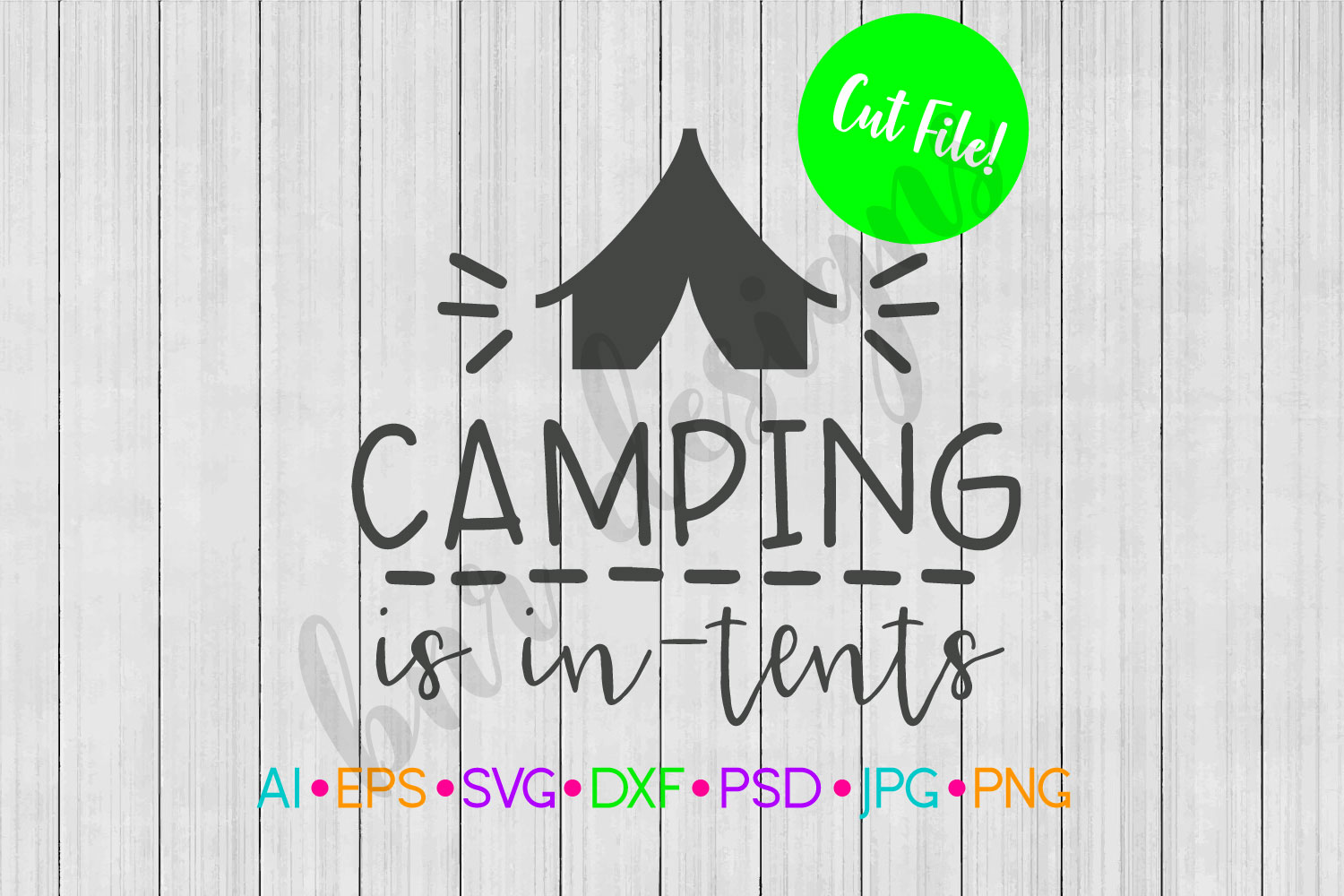 Camping is In-Tents SVG, Camping SVG example image 1