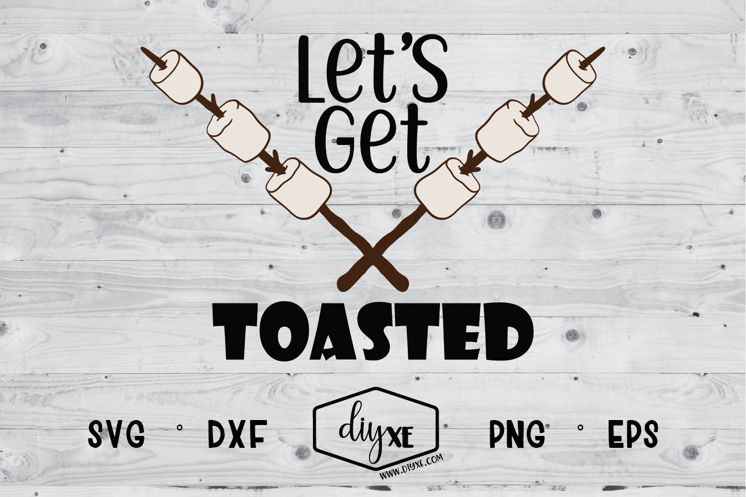 Let's Get Toasted - A Camping SVG Cut File example image 1