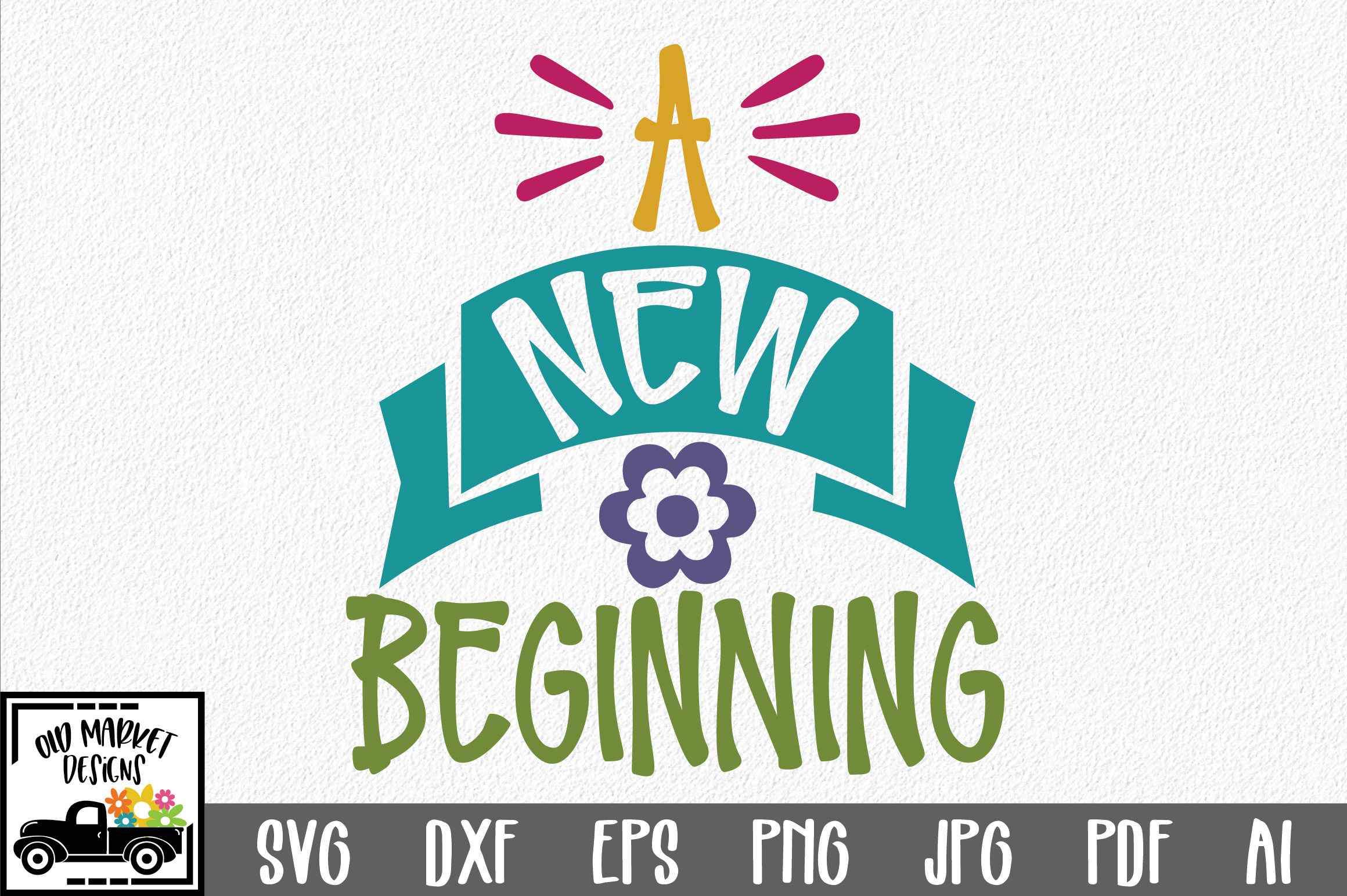 A New Beginning SVG Cut File - Spring SVG DXF EPS PNG JPG AI example image 1