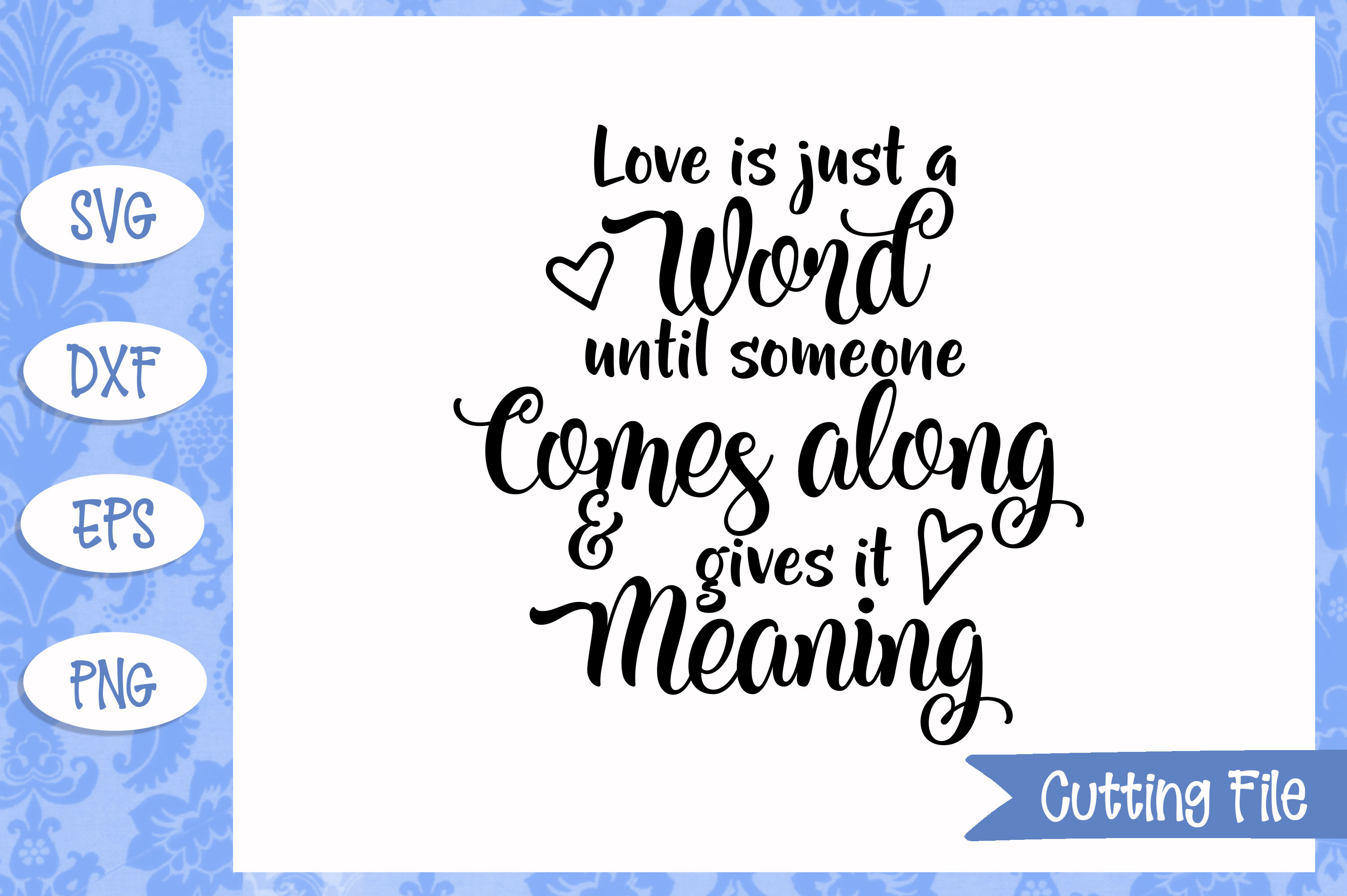 Love is just a word SVG file example image 1