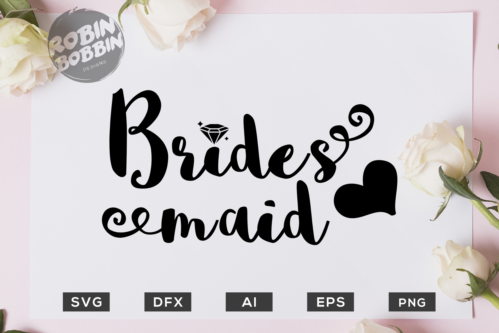 Brides Maid SVG File - Wedding SVG PNG EPS Files example image 1