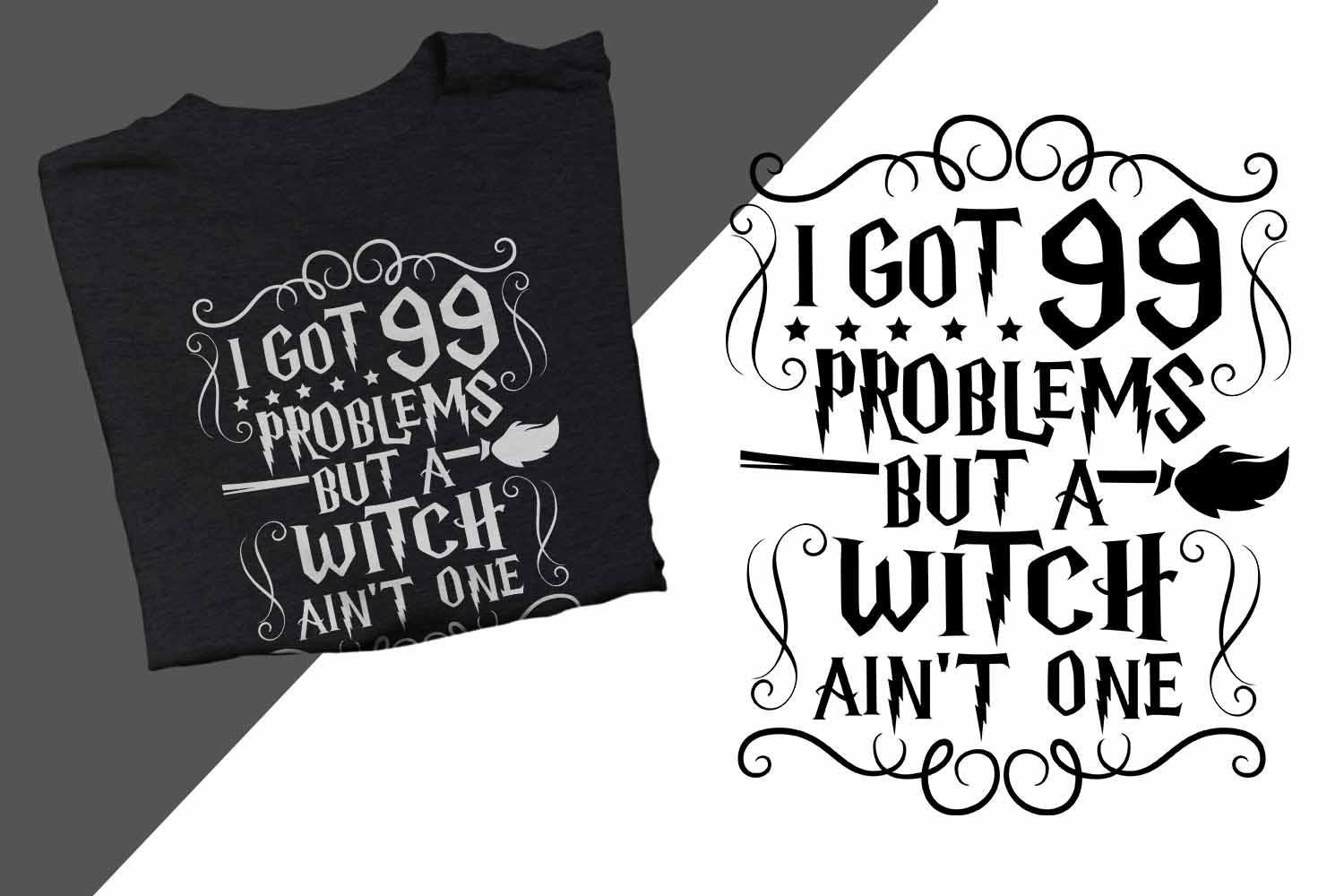 I got 99 problems but a witch ain't one Halloween Printable example image 1