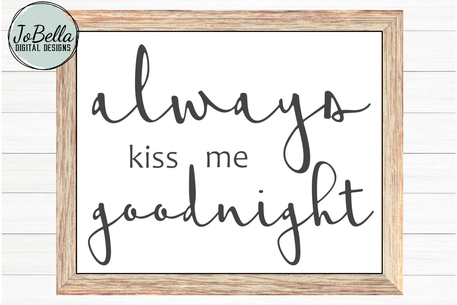 Always Kiss Me Goodnight SVG and Printable Romantic Design example image 1