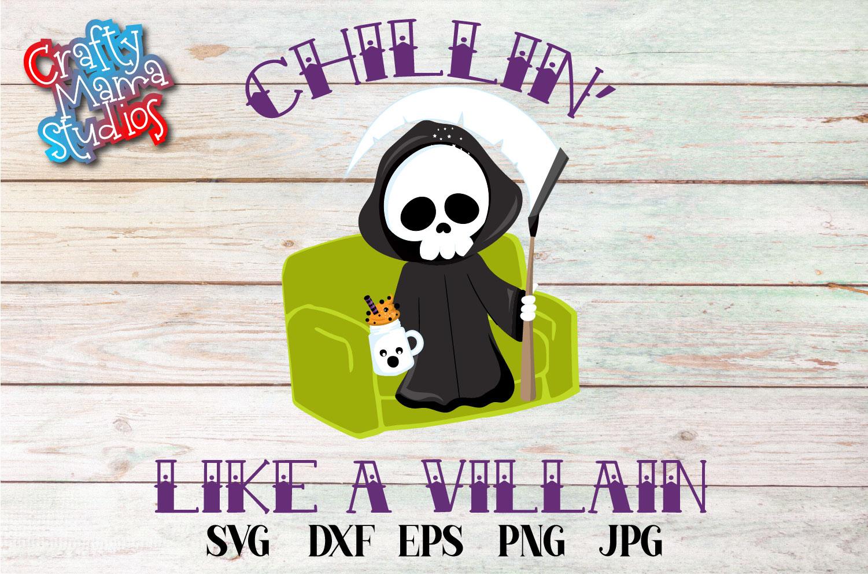 Chillin Like A Villain SVG, Grim Reaper Sublimation example image 2