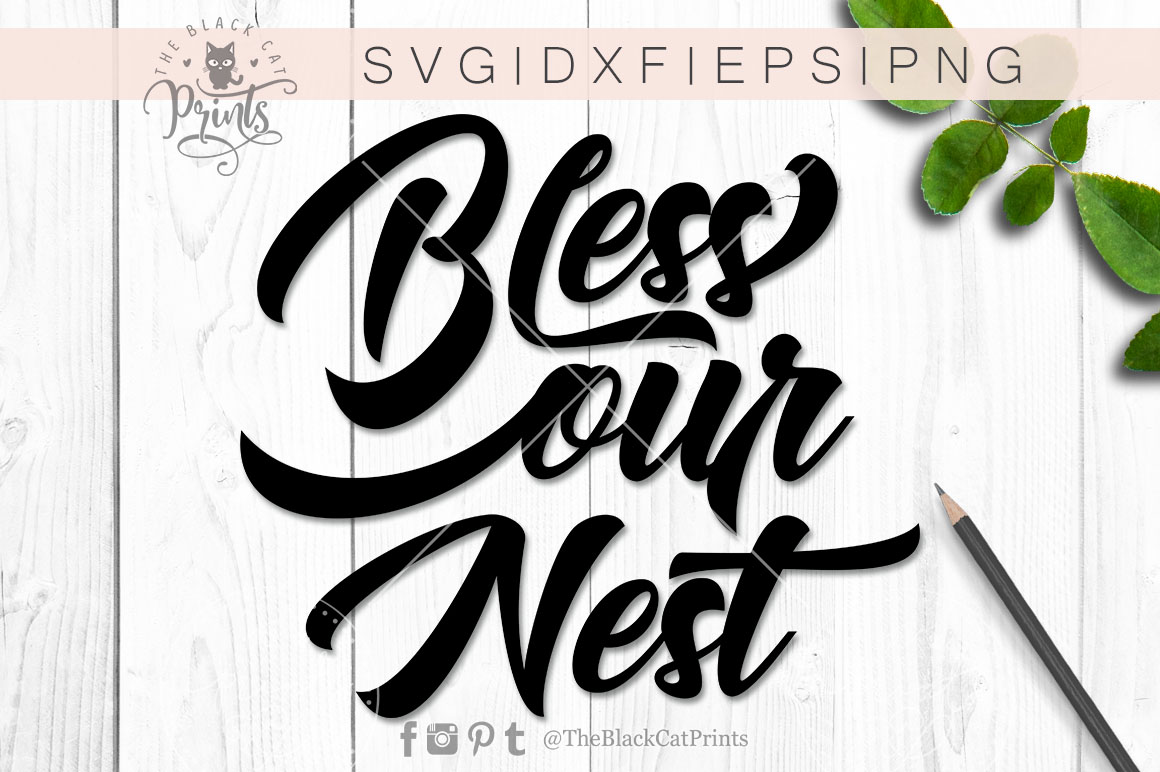Bless our nest SVG DXF PNG EPS example image 4