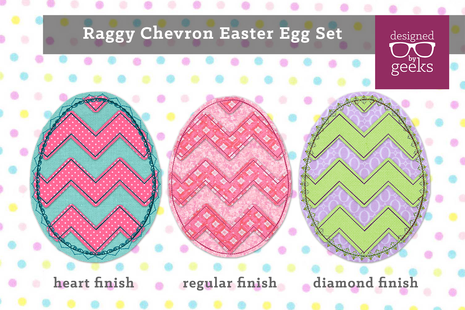 Raggy Chevron Easter Egg Applique Embroidery Set example image 1