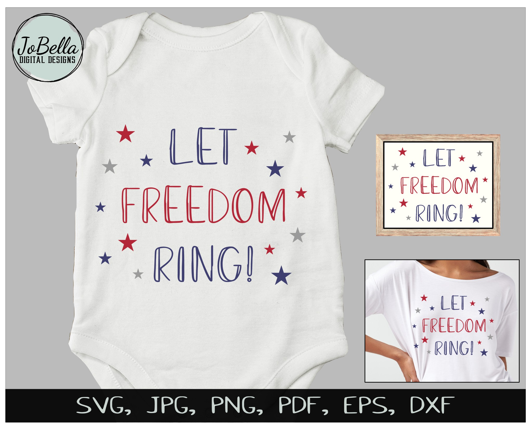 Let Freedom Ring! Fourth of July SVG & Sublimation Design example image 3