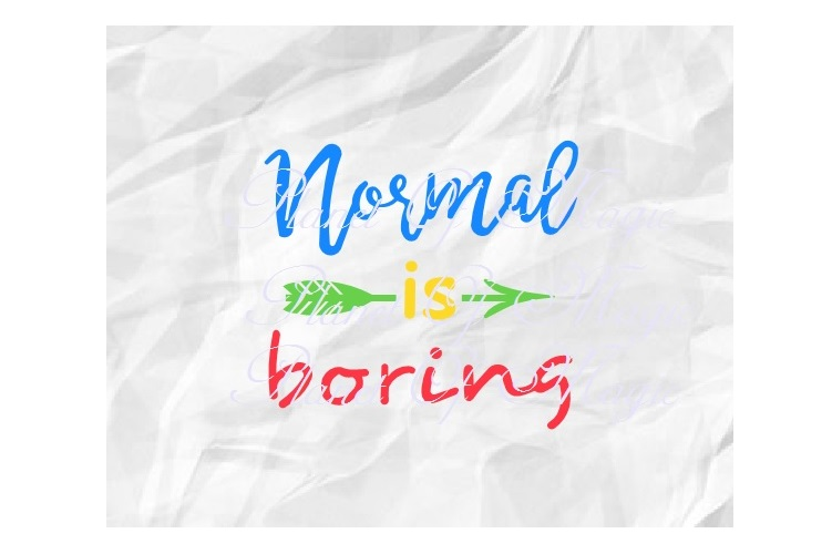 Normal Is Boring Svg, Autism Svg, Awareness Svg, Autism Mom example image 1