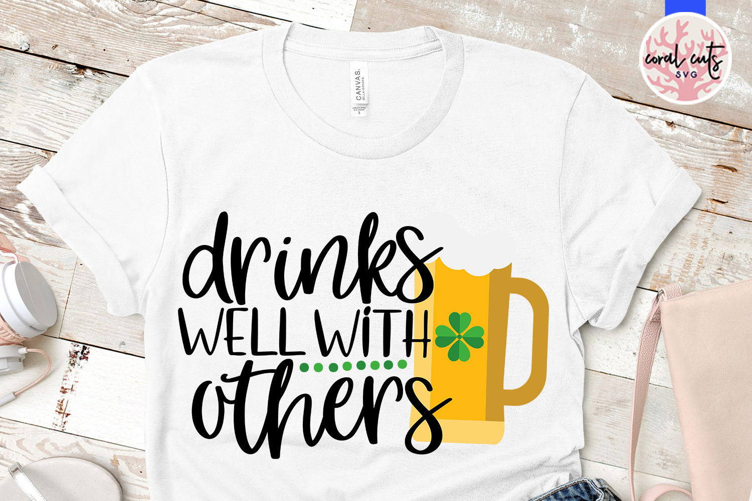 Drink well with others - St. Patrick's Day SVG EPS DXF PNG example image 2