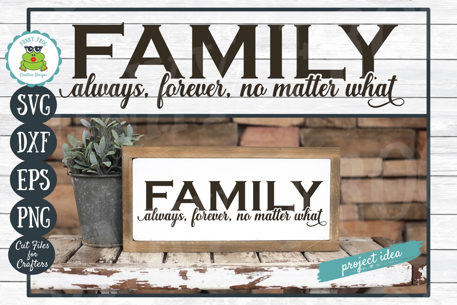 Family Always, Forever, No Matter What - Inspirational SVG example image 1