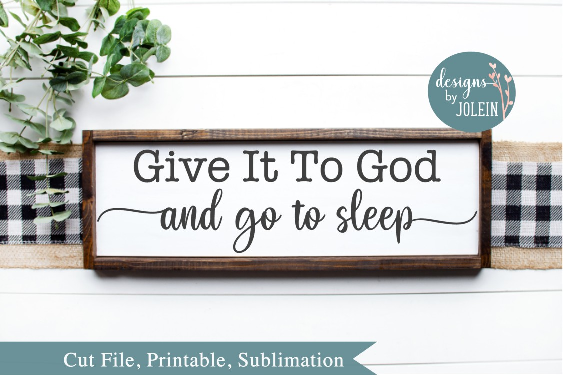 Give it to God SVG, png, eps, sublimation, printable example image 2
