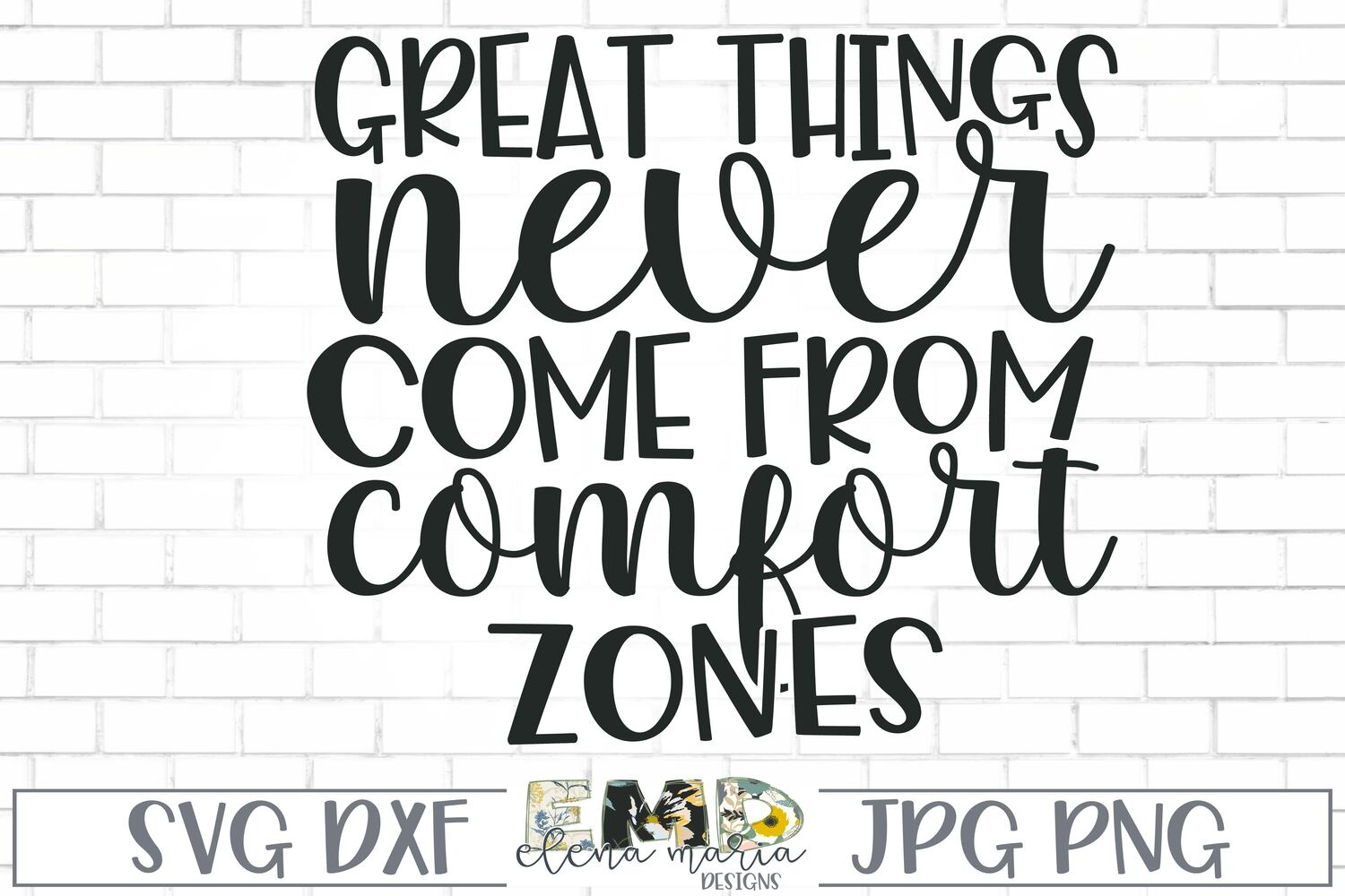 Motivational SVg | Great Things Never Come From Comfort Zone example image 2
