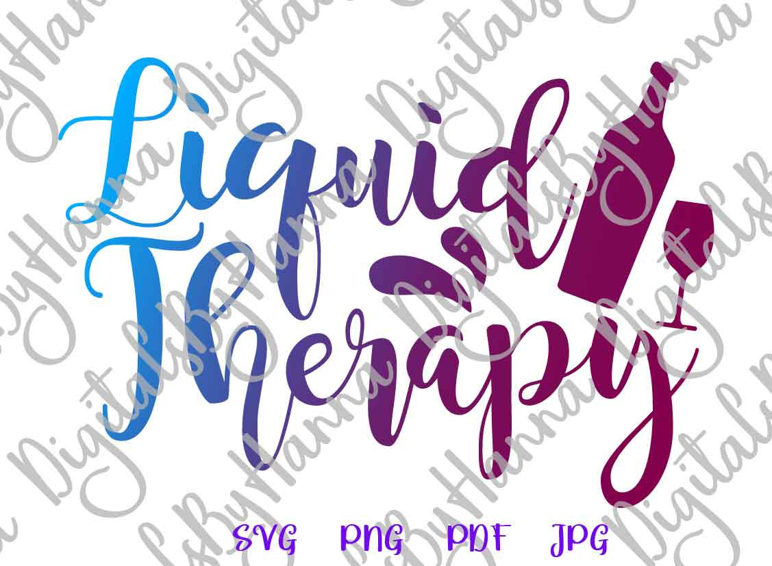 Liquid Therapy Drink Alcohol Print & Cut File PNG SVG PDF example image 2