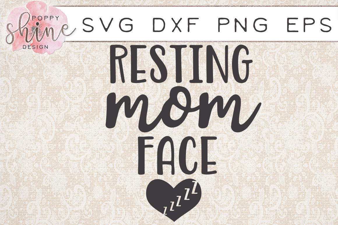 Resting Mom Face SVG PNG EPS DXF Cutting Files example image 1