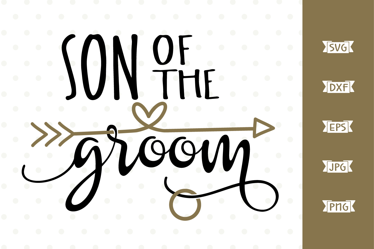 Son of the Groom SVG file example image 1