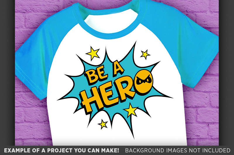 Be A Hero SVG - Be A Hero SVG File - Kid Shirt Design - 1025 example image 3