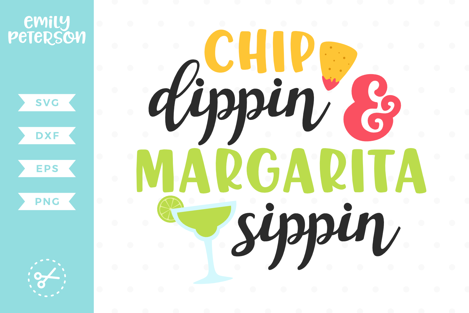 Chip Dippin and Margarita Sippin SVG DXF EPS PNG example image 1