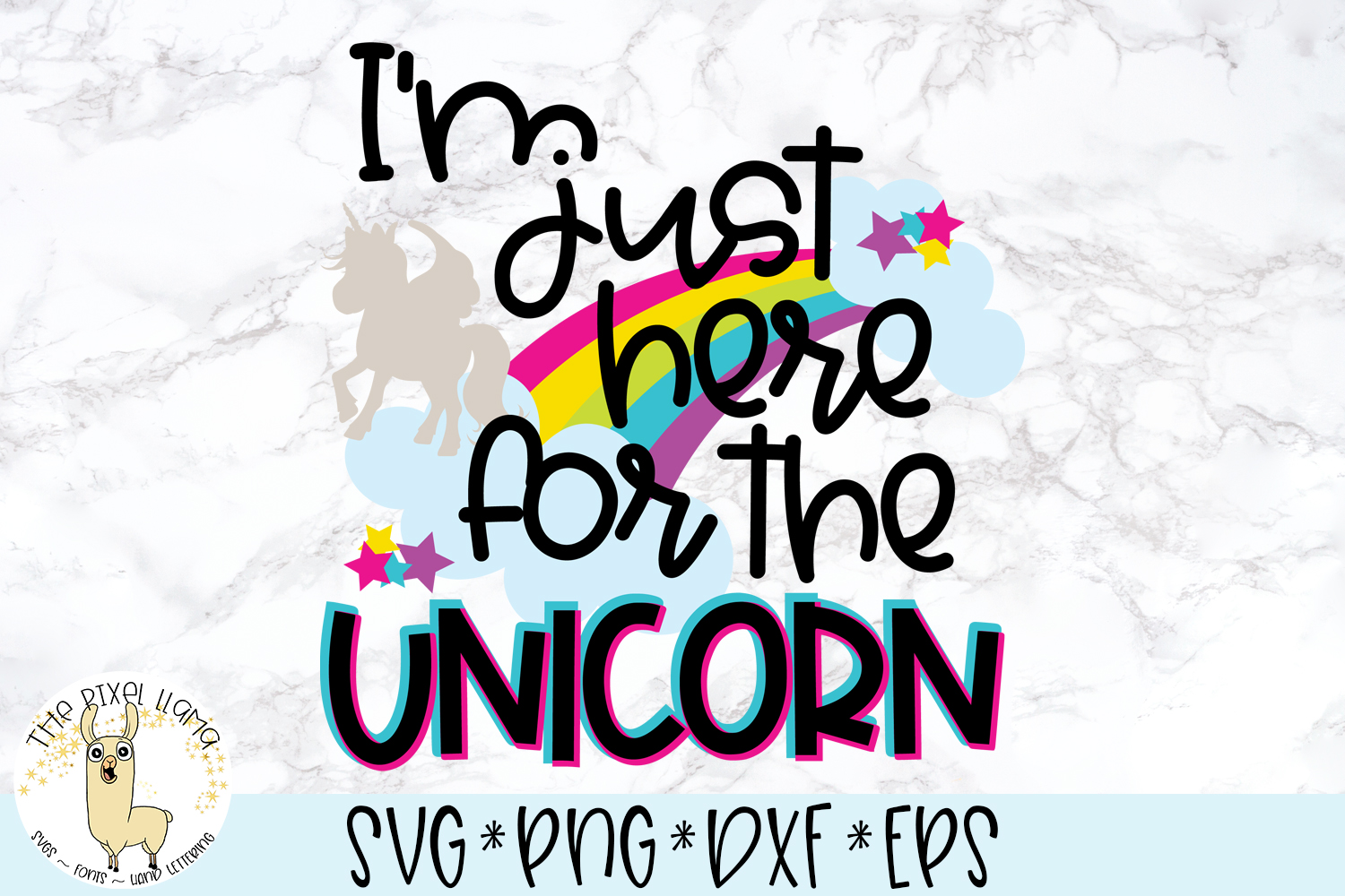 I'm Just Here For The Unicorn SVG Cut File example image 1