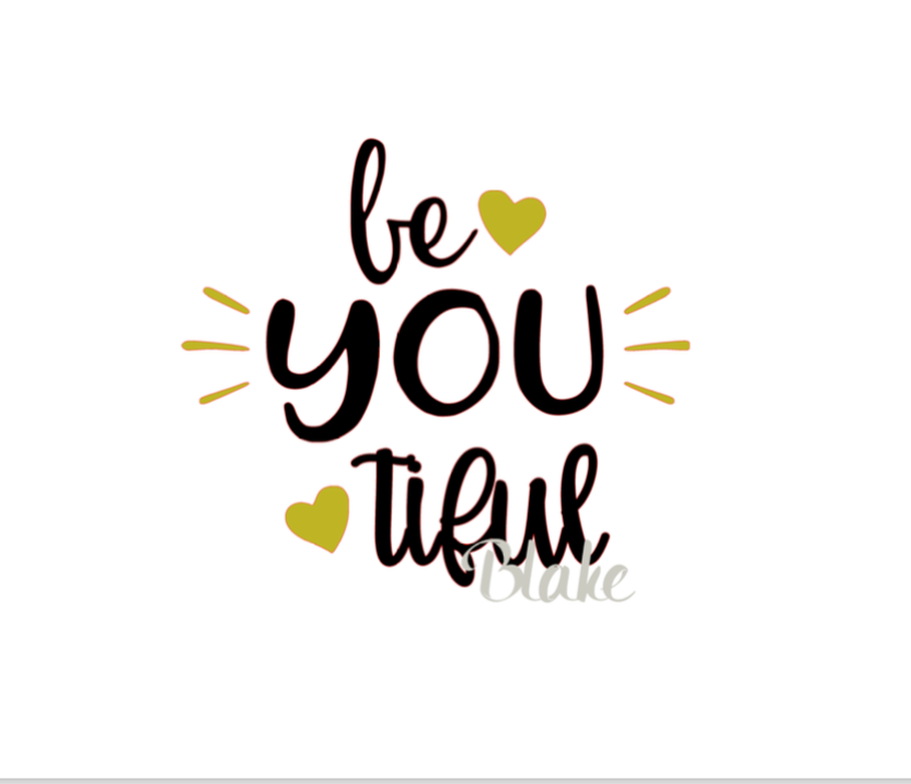 Be You Tiful Svg Beautiful Svg File For T Shirt Coffee Cup Decal On