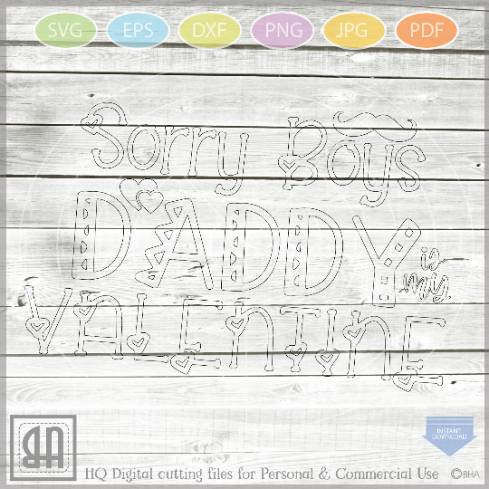 Sorry Ladies Svg - Sorry Boys Svg - Mommy is my Valentine - example image 4
