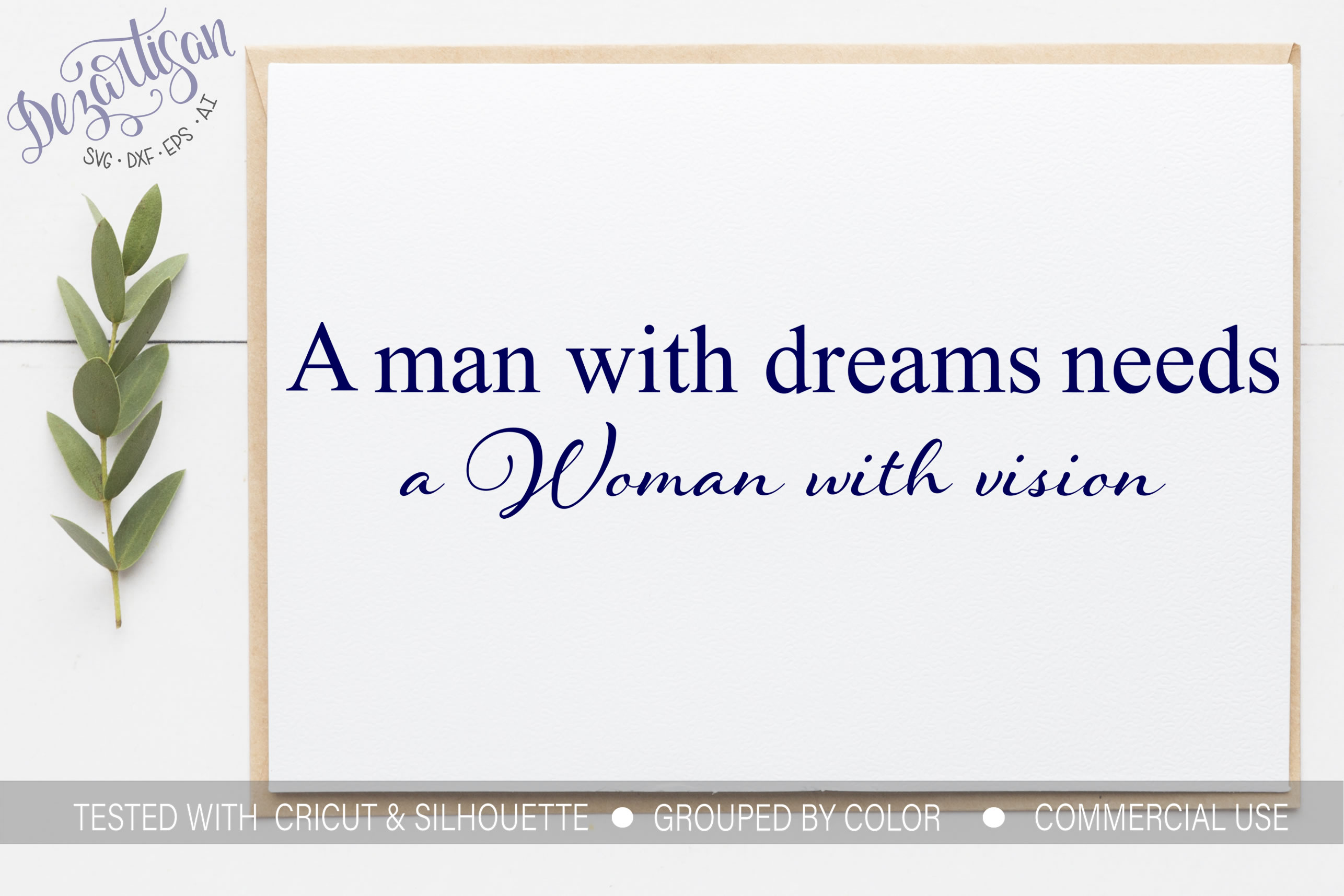 A Man With Dreams Needs a Woman With Vision SVG example image 1