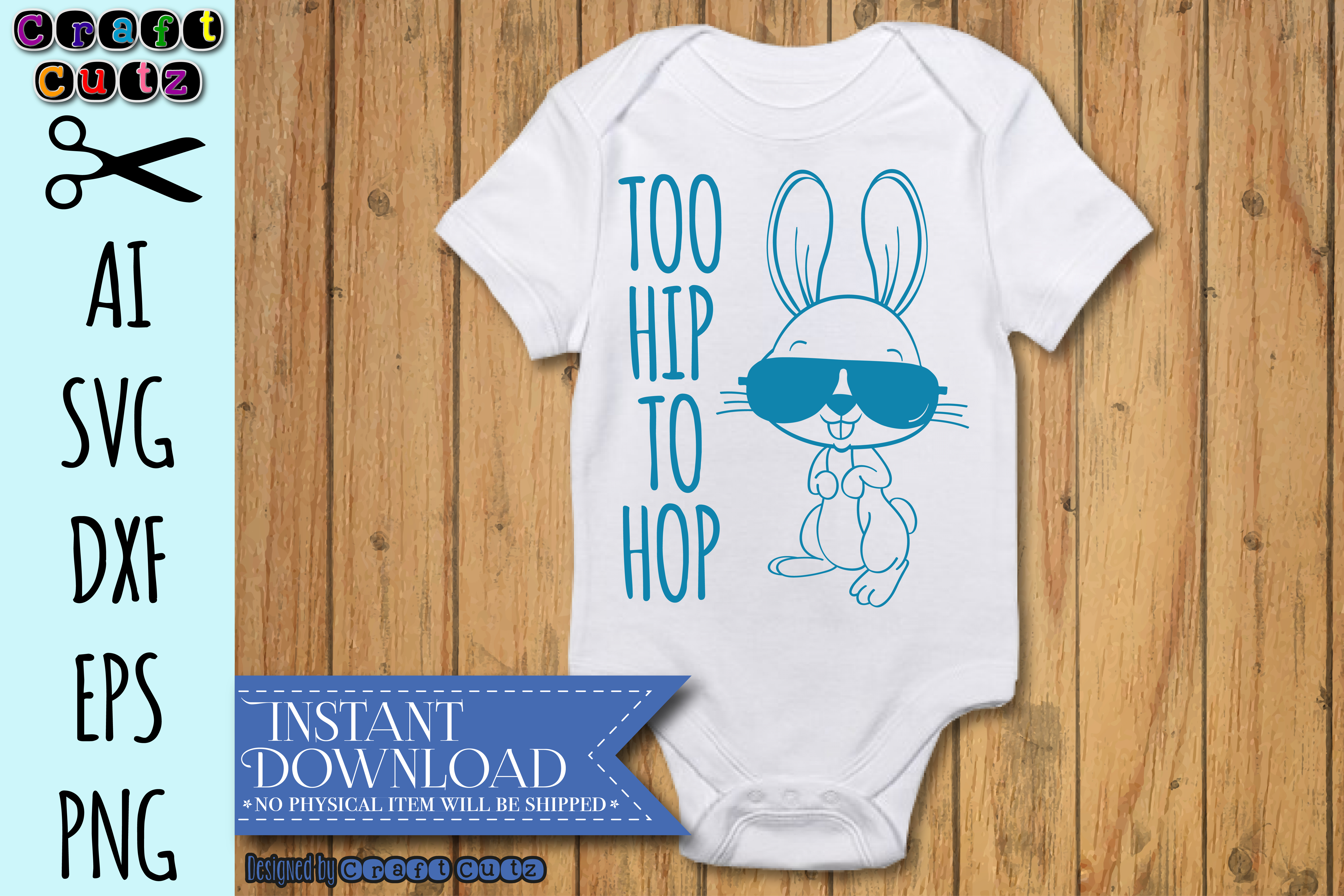 Too Hip To Hop Easter Bunny AI, SVG, DXF, EPS, and PNG example image 3