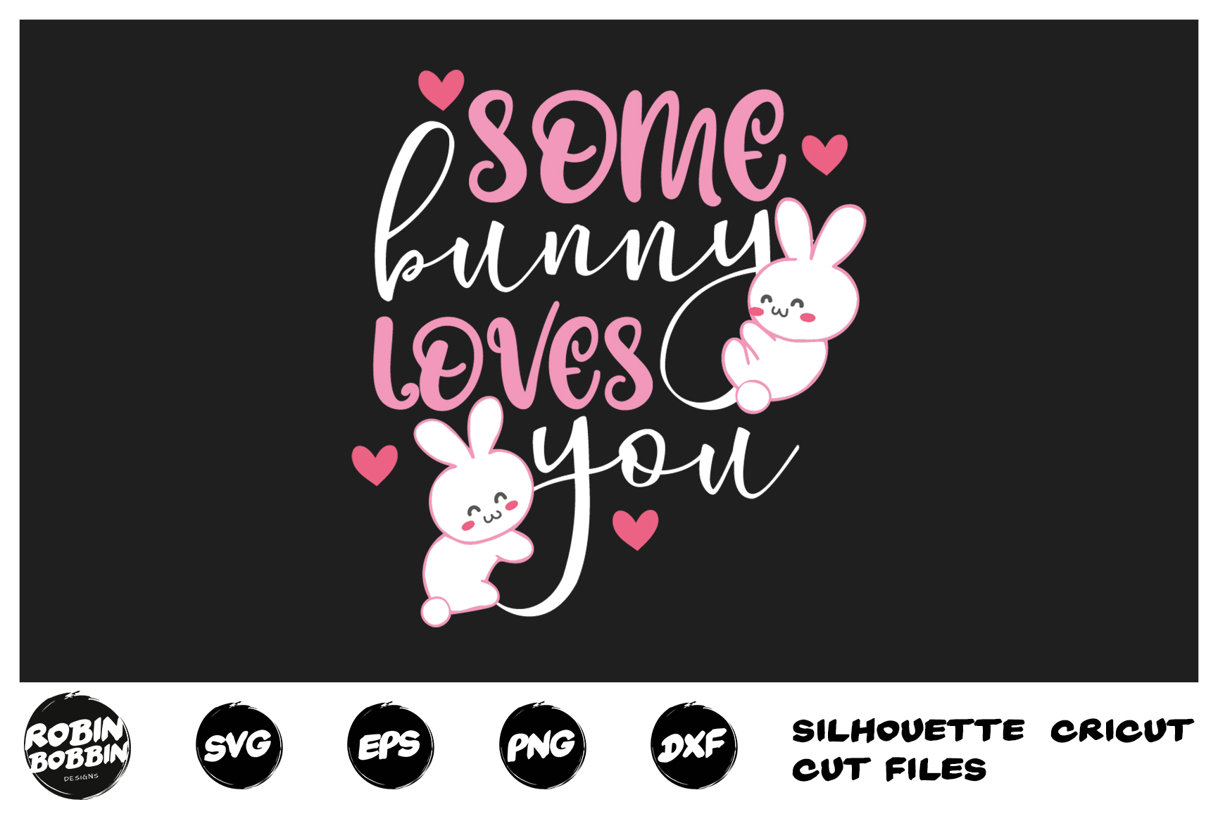 Easter svg, Some Bunny Loves You svg, Easter Bunny svg example image 1