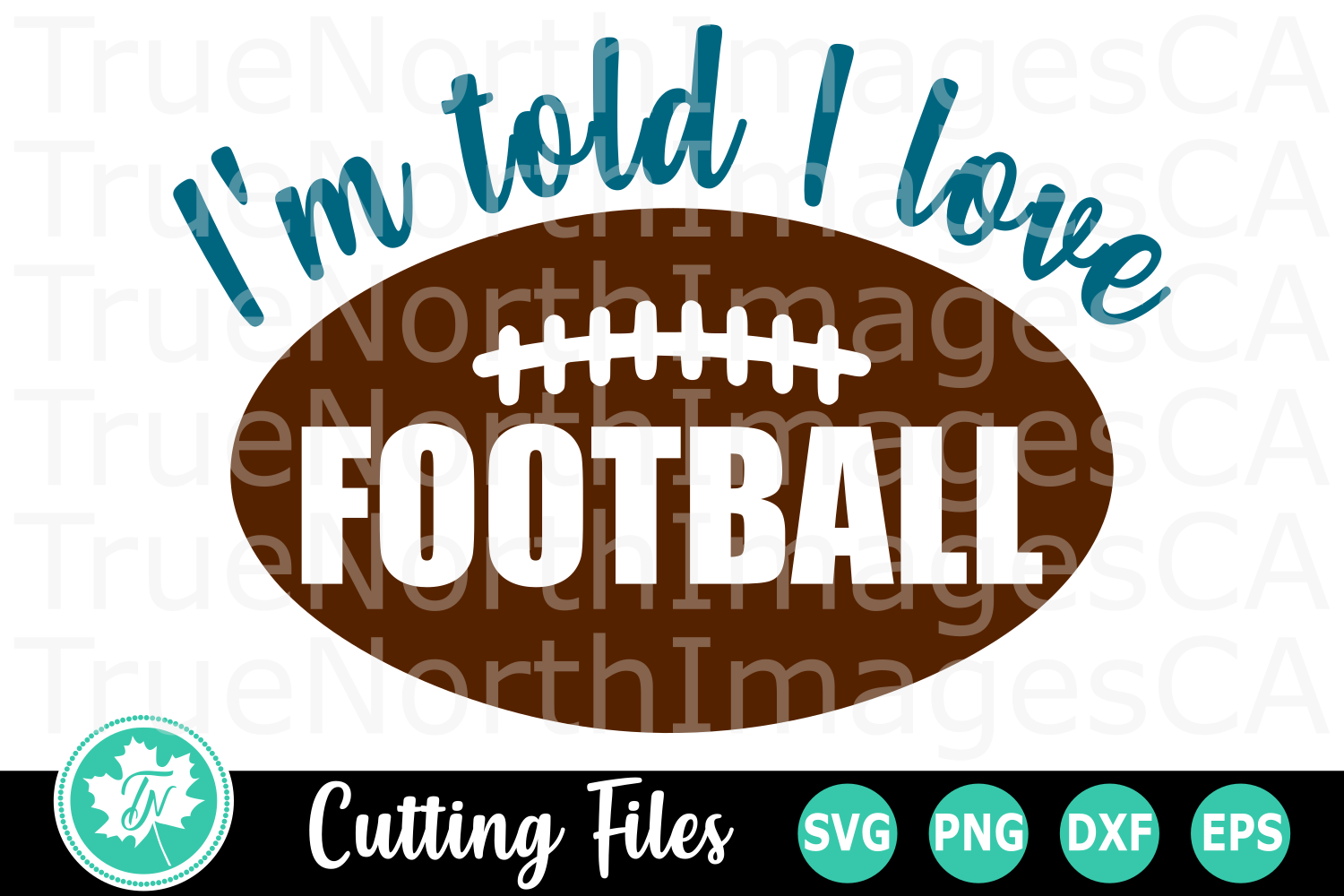 I'm Told I Love Football - A Sports SVG Cut File example image 2