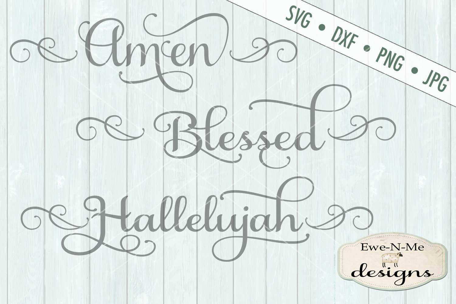 Hallelujah, Amen, Blessed SVG DXF Cut File example image 2