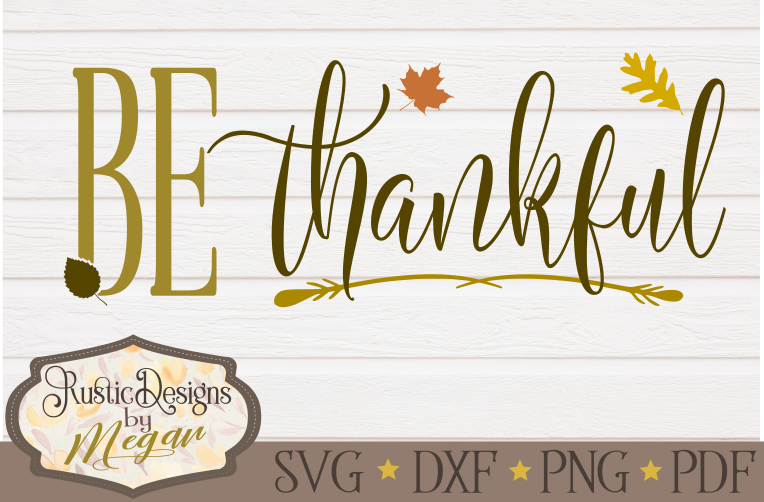 Be Thankful SVG cut file example image 1