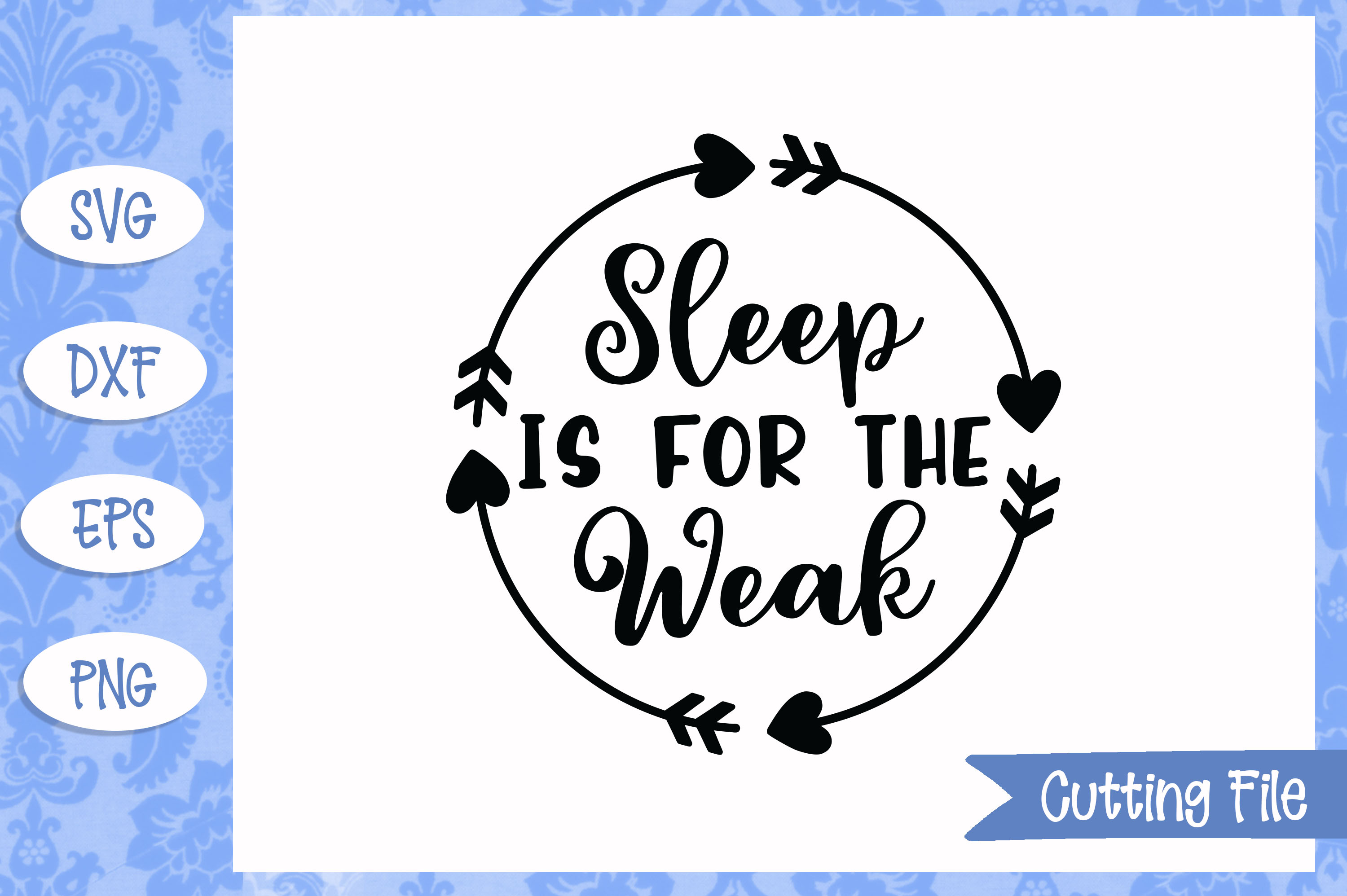 Sleep is for the weak SVG File example image 1