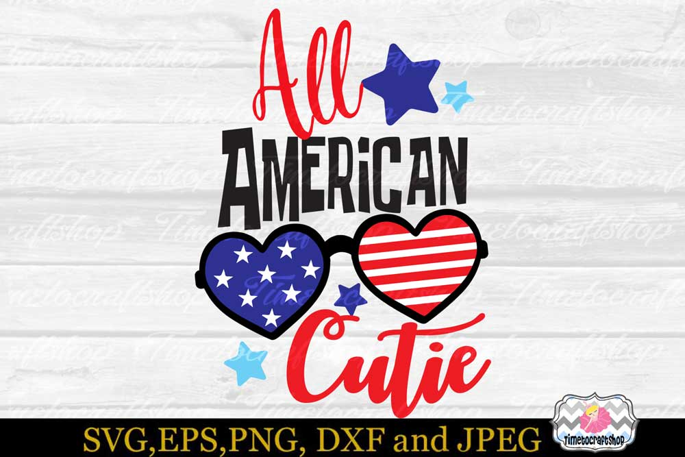 SVG, Dxf, Eps & Png 4th of July Patriotic All American Cutie example image 2