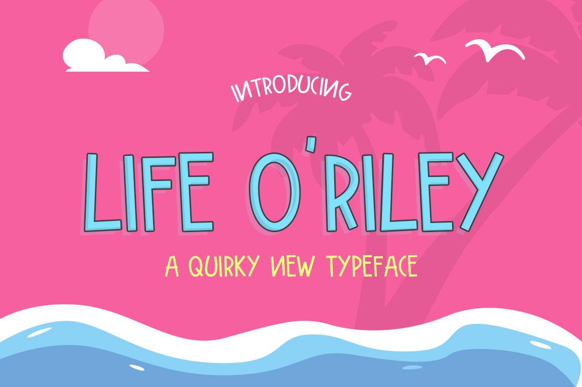 Life O'Riley Font example image 1