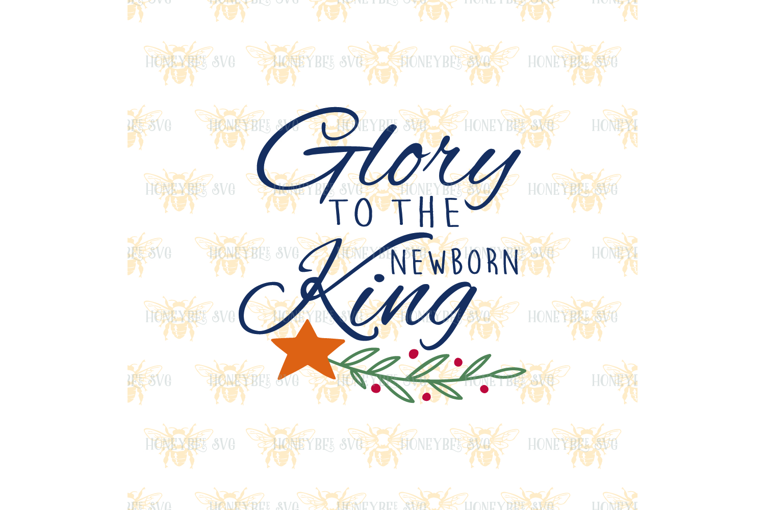 Glory To The Newborn King svg example image 2