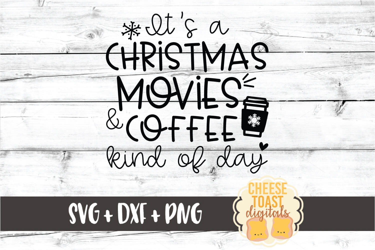It's A Christmas Movies and Coffee Kind of Day SVG PNG DXF example image 2