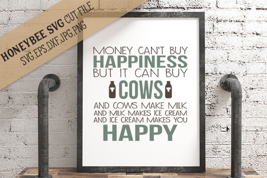 Cows Can Buy Happiness svg example image 1