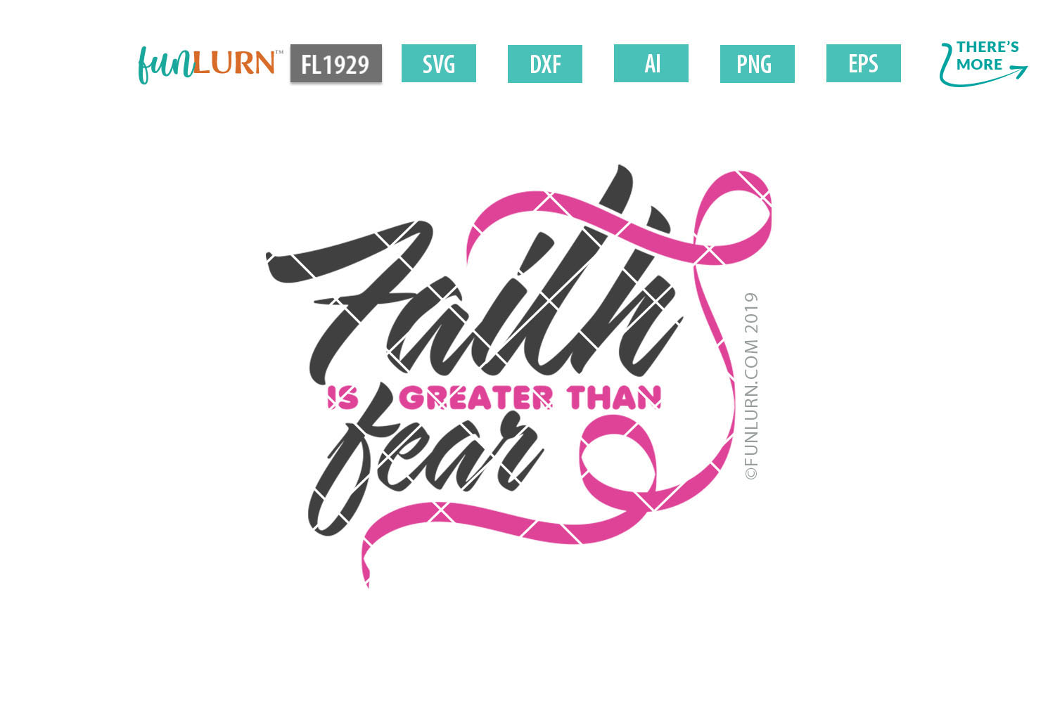 Faith is Greater Than Fear Pink Ribbon SVG Cut File example image 2
