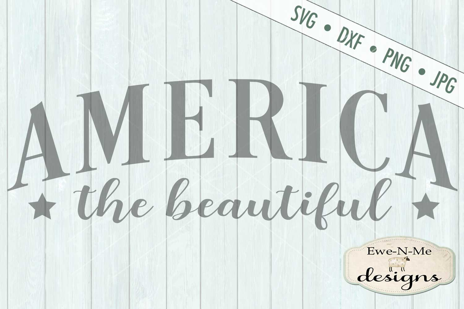 America The Beautiful Patriotic - July 4th - SVG DXF Files example image 2