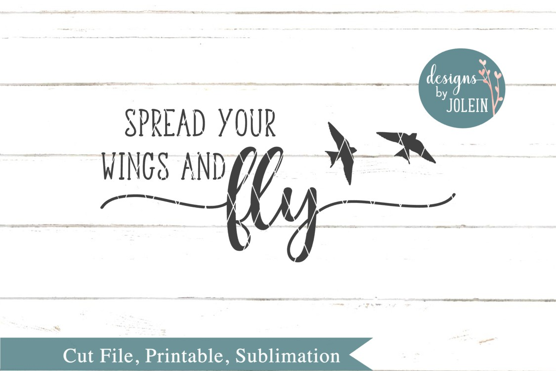 Spread your wings and fly SVG, png, eps, dxf, sublimation example image 3