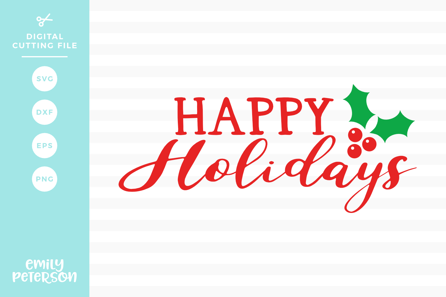 Happy Holidays SVG DXF EPS PNG example image 1