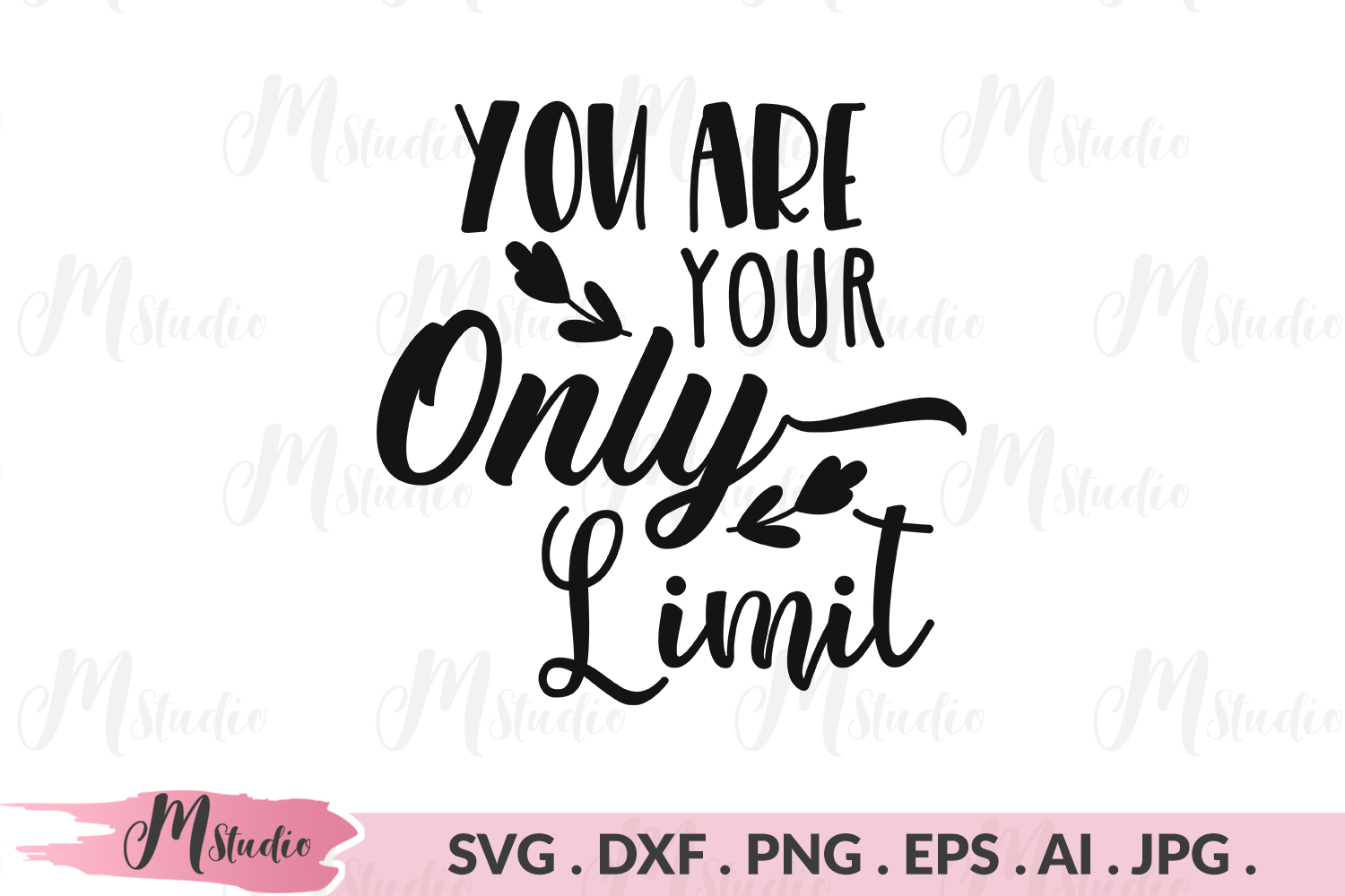 You are your only limit svg. example image 1